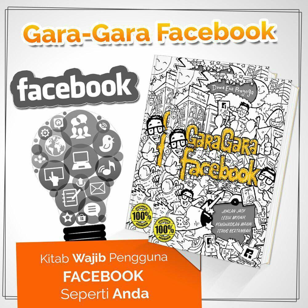 Gara-gara Facebook - Dewa Eka Prayoga